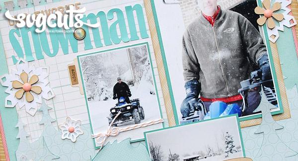 scrapbook-layout-snowman-winter-die-cut-svg-hero
