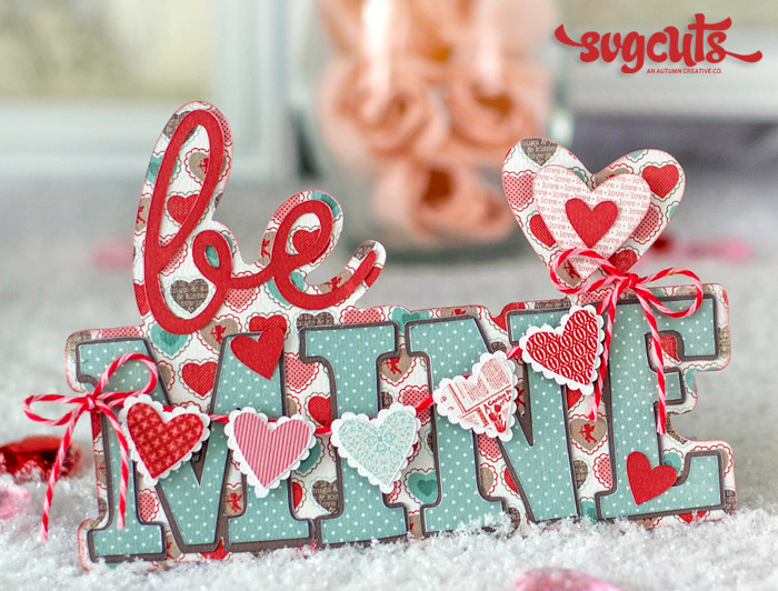 Be Mine Valentine Gift Set By Brigit Mann Svgcuts Com Blog