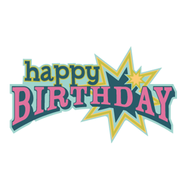 Free SVG File – Sure Cuts A Lot – 06.23.12 – Happy Birthday To You Caption
