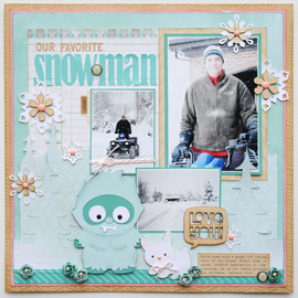 Our Favorite Snow Man Layout by Jana Eubank