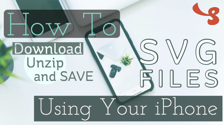How to Download, Unzip and Save SVG Files Using an iPhone